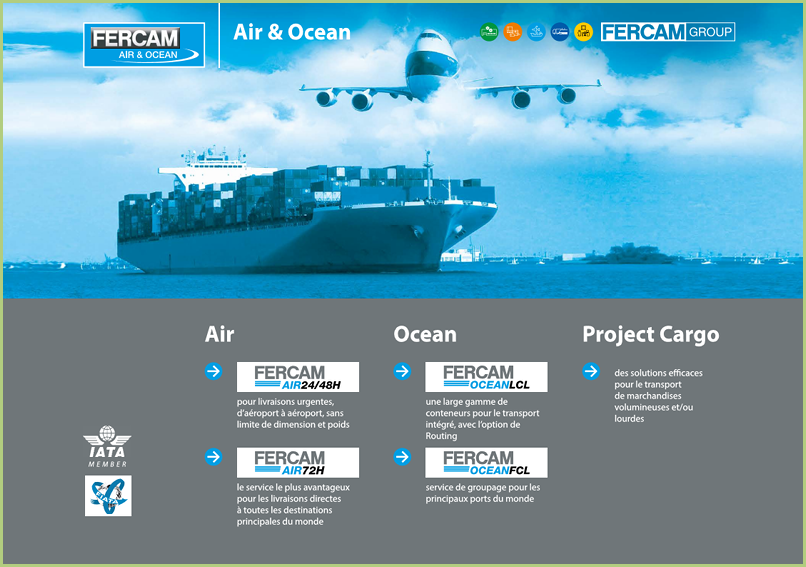 Le transport - FERCAM c'est aussi l'Air et l'Océan